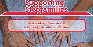 Supporting Stepfamilies workbook